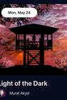 Light of the Dark by Murat Akyol