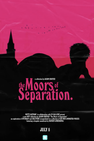 The Moors of Separation by Jason Ebeyer