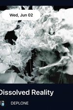 Dissolved Reality by DEPLONE