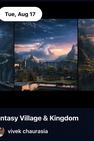 Fantasy Village & Kingdom by Vivek Chaurasia