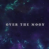 Over The Moon by Jonathan Quintin (mbsjq)