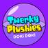 Twerky Plushies